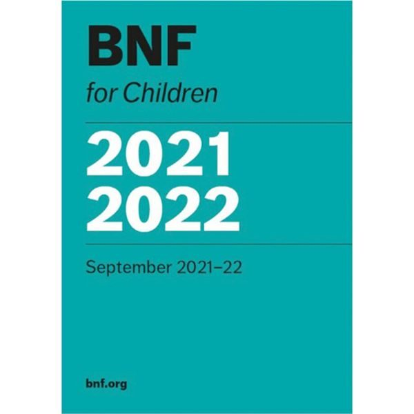 The British National Formulary (BNF) For Children - 1